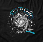 You Are Here | Funny Universe Science T-shirt Mens Sizes S-XXL