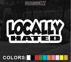 Locally Hated Outline Decal Sticker Slam Turbo Diesel Blower Truck Lift Style1
