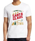 Men's Santa Claus Is Coming To Town White T Shirt Xmas Ugly Sweater Christmas