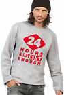 COOLER 24 HOURS A DAY ISN'T ENOUGH SWEATSHIRT/PULLOVER FÜR EXPERTEN!