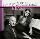 MASSE HEATHER/DICK HYMAN - LOCK MY HEART - CD - New