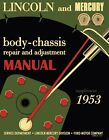 1953 Lincoln / Mercury Body-Chassis Repair Manual Supplement
