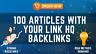 More images of Added 100 Articles With Your Link HQ backlinks-Rank Higher Get More Sales