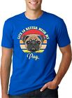 Life is Better With My Pug My Spirit Animal is a Pug TShirt Funny Dog Tee