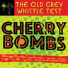 More images of Various Artists - The Old Grey Whistle Test - Cherry Bombs - Vinyl 2LP