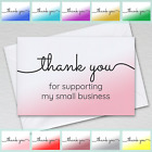 1-100 Pack of Thank You For Supporting My Small Business Cards A6 with Envelopes