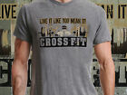 Live It Like You Mean It Crossfit Fitness Kettlebell  T-Shirt Ideal Gift