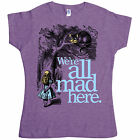 New Womens T Shirt -  Alice In Wonderland T Shirt - We're All Mad Here