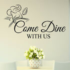COME DINE WITH US WALL STICKER KITCHEN TRANSFER HUGE QUOTE RESTURANT CAFE