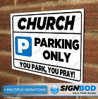 No Parking Sign - Church Parking Only