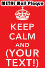 METAL Wall SIGN - KEEP CALM AND (YOUR TEXT) Custom Metal Plaque Poster A5 A4 A3