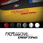 """Universal All Vehicle """"Professional DRIFTING"""" Racing Sports Decal Sticker 6Color"""