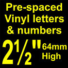 "QTY of: 7 x 2½""  64mm HIGH STICK-ON  SELF ADHESIVE VINYL LETTERS & NUMBERS"