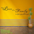 THE LOVE OF A FAMILY WALL STICKER QUOTE - BEDROOM LOUNGE WALL ART DECAL X127
