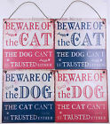 Beware Of The Cat Dog Can't Be Trusted Either Metal Wall Sign Plaque Door Gate