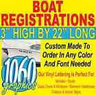 "3""H x 22""W BOAT REGISTRATION NUMBERS CUSTOM OUTDOOR VINYL LETTERING DECAL SETS"