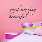 Good morning beautiful Bedroom Wall Lettering Sayings Words Quotes Decals