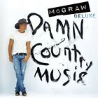 Tim McGraw: Damn Country Music Deluxe Edition [Audio CD]