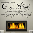 Don't forget to thanks ALLAH WALL QUOTE Islamic Wall Art Decal STICKER   S7