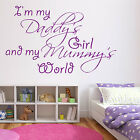 DADDYS GIRL MUMMYS WORLD Wall Art Sticker Bedroom Decal Transfer Gift