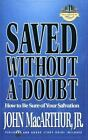 Saved Without a Doubt (MacArthur Study) MacArthur,  John F.,  Jr. Paperback