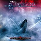 FOGALORD-A LEGEND TO BELIEVE IN  CD MINT CONDITION will combine s/h