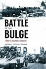 Battle of the Bulge: Hitler's Alternate Scenarios Book~WW2~Fascinating Read~NEW