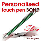 10-20-25-50-100 Promotional personalised touch SLIM pen *BT* blue- black ink