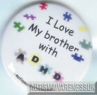 ADHD Badges, I love my brother with ADHD