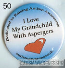 Aspergers Badges  I love my grandchild with aspergers syndrome