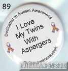 Aspergers Badges, I love my Twins With Aspergers
