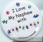 Aspergers Badges, I love my nephew with Aspergers