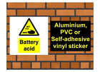 1039 Battery acid sign weatherproof Aluminium Plaque PVC or Vinyl Sticker
