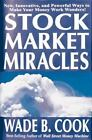Nonfiction - Stock Market Miracles New Innovative And Powerful Ways To Make Your Money Wo