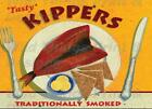 VINTAGE STYLE RETRO METAL PLAQUE ; Tasty KIPPERS. Traditionally Smoked. Ad/Sign