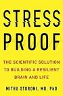 Stress-Proof: The Scientific Solution to Protect Your Body by Mithu Storoni HC