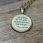 "Winnie the Pooh Quote ""We will be friends ..."" picture pendant necklace 20mm"