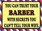 VINTAGE STYLE RETRO METAL PLAQUE ;You Can Trust Your BARBER Ad/Sign