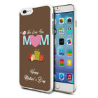 MOTHERS DAY MUM LOVE Design Phone Hard Case Cover Skin For Various Mobiles 15