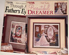 Paula Vaughan Beautiful Dreamer Through Father's Eyes Counted Cross Stitch Chart