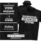 SKYDIVING T-shirt or Hoodie - Warning Powered New Religion Chemistry