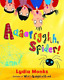 Lydia Monks-Aaaarrgghh  Spider! (UK IMPORT) BOOK NEW