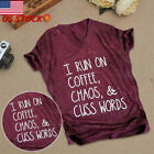 I Run on Coffee Chaos and Cuss Words T Shirt Funny Tees Top Thanksgiving Gift US