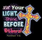 Let Your Light Shine Before Others Shirt, Christian Shirt, Matthew 5:16, Jesus