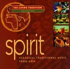 Spirit: Classical Traditional Music from Asia Various Artists, Spirit: Classica