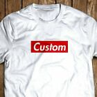 CUSTOMIZED SUPREME T-SHIRT (ANY SIZE+YOUR TEXT)  image