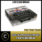 2015-16 UPPER DECK TRILOGY HOCKEY 4 BOX CASE BREAK #H412 - PICK YOUR TEAM - $21.0 CAD on eBay