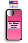 Sorry If I looked Interested| Smart Phone Case for Iphone | Samsung | Goggle| LG