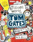 The Brilliant World of Tom Gates Pichon, L Hardcover Used - Good