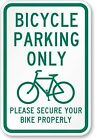 Bicykle Parking Sign Only Please Secure Your Bike Properly Aluminum Wall Decor P